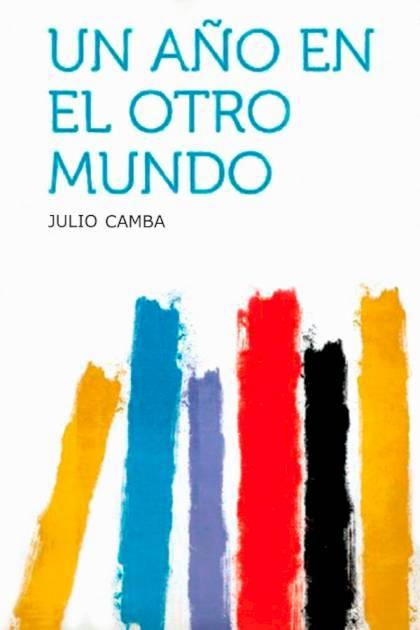 Un año en el otro mundo Julio Camba » Pangea Ebook
