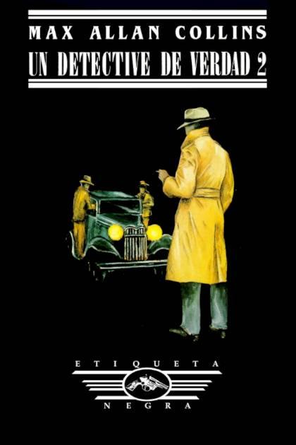 Un detective de verdad 2 Max Allan Collins » Pangea Ebook
