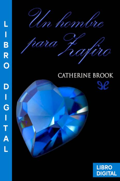 Un hombre para Zafiro Catherine Brook » Pangea Ebook