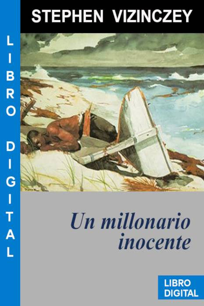 Un millonario inocente Stephen Vizinczey » Pangea Ebook