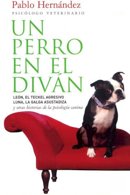 Un perro en el diván Pablo Hernández Garzón » Pangea Ebook
