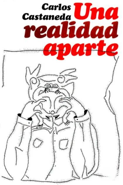 Una realidad aparte nuevas conversaciones con don Juan Carlos Castaneda » Pangea Ebook