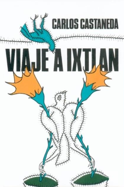 Viaje a Ixtlán las lecciones de don Juan Carlos Castaneda » Pangea Ebook