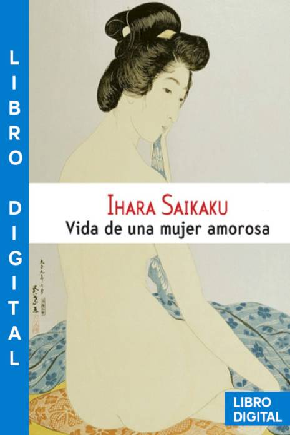 Vida de una mujer amorosa Ihara Saikaku » Pangea Ebook