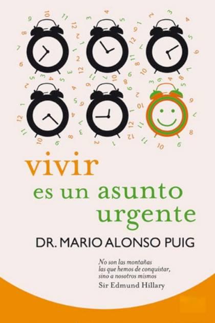 Vivir es un asunto urgente Mario Alonso Puig » Pangea Ebook