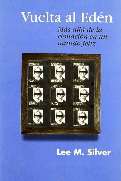 Vuelta al Edén Lee M Silver » Pangea Ebook