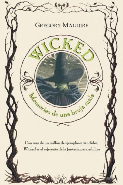 Wicked Memorias de una bruja mala Gregory Maguire » Pangea Ebook