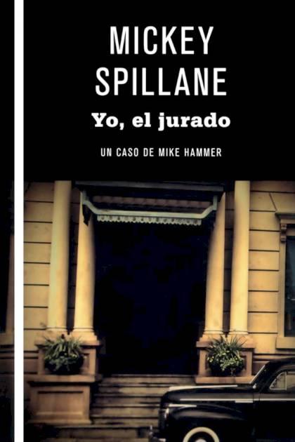 Yo el jurado Mickey Spillane » Pangea Ebook