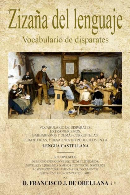 Zizaña del lenguaje Francisco José Orellana » Pangea Ebook